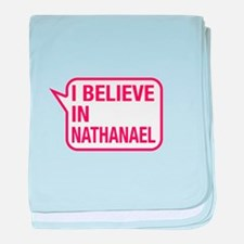 I Believe In Nathanael baby blanket