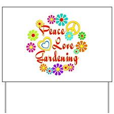 Peace Love Gardening Yard Sign