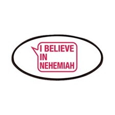 I Believe In Nehemiah Patches