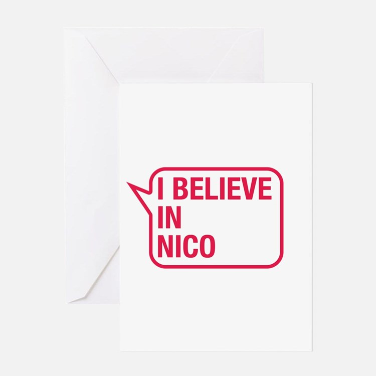 I Believe In Nico Greeting Card