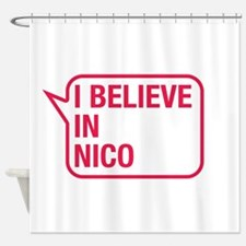 I Believe In Nico Shower Curtain