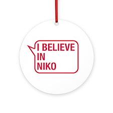 I Believe In Niko Ornament (Round)