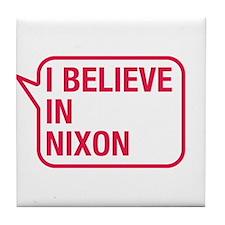 I Believe In Nixon Tile Coaster