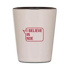 I Believe In Noe Shot Glass