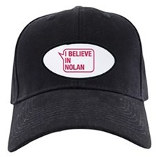 I Believe In Nolan Baseball Hat