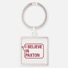 I Believe In Paxton Keychains