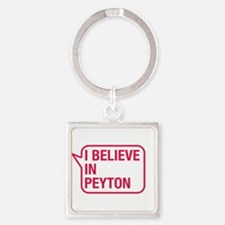 I Believe In Peyton Keychains