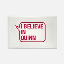 I Believe In Quinn Rectangle Magnet
