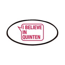 I Believe In Quinten Patches