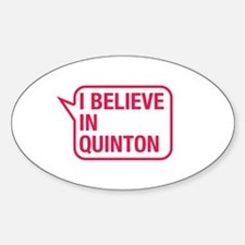 I Believe In Quinton Decal