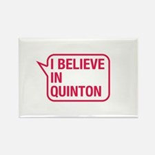 I Believe In Quinton Rectangle Magnet