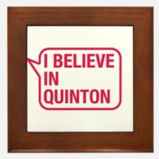 I Believe In Quinton Framed Tile