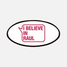 I Believe In Raul Patches