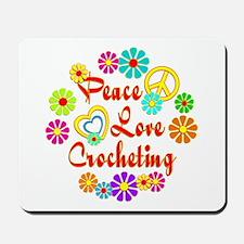 Peace Love Crocheting Mousepad