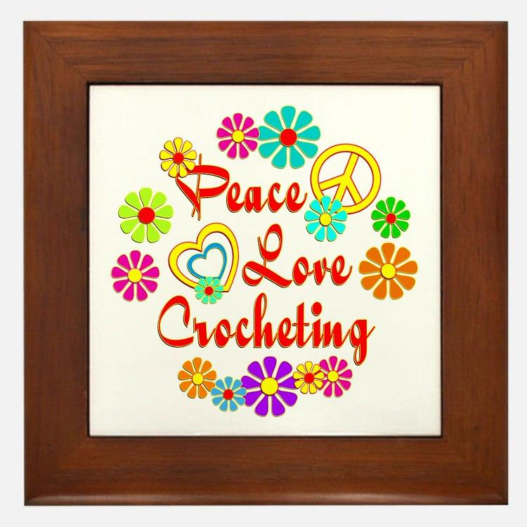Peace Love Crocheting Framed Tile