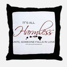 Its All Harmless Throw Pillow