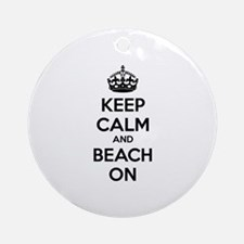 Keep calm and beach on Ornament (Round)