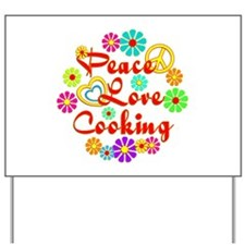 Peace Love Cooking Yard Sign