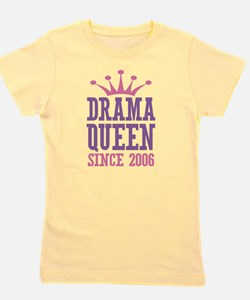 Drama Queen Since 2006 Girl's Tee