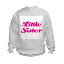 Little Sister (pink) Sweatshirt