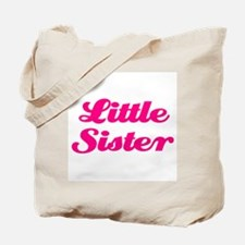 Little Sister (pink) Tote Bag