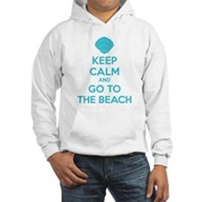 Keep calm and go to the beach Hoodie