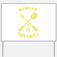 King of the grill Yard Sign