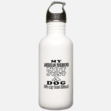 American foxhound not just a dog Water Bottle
