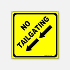 "No Tailgating Sign Square Sticker 3"" x 3"""