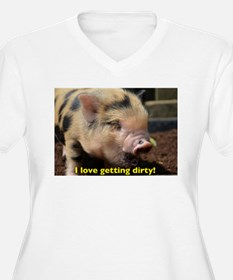 Just love getting dirty! Plus Size T-Shirt