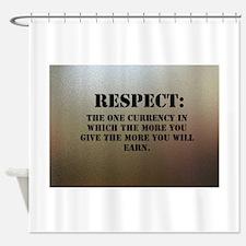 Respect on chrome plating Shower Curtain