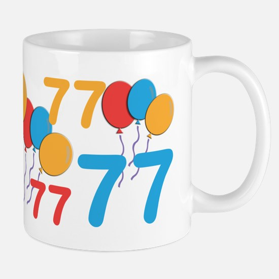 77 Years Old - 77th Birthday Mug