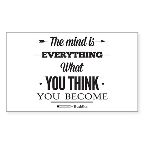 Buddha Saying - The Mind Is Everything ... Sticker