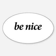 BE NICE - Oval Decal