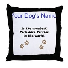Greatest Yorkshire Terrier In The World Throw Pill