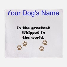 Greatest Whippet In The World Throw Blanket