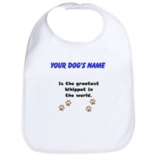 Greatest Whippet In The World Bib