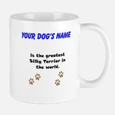 Greatest Silky Terrier In The World Small Mug
