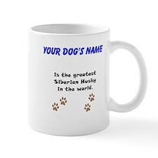 Greatest Siberian Husky In The World Small Mug