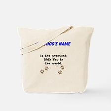 Greatest Shih Tzu In The World Tote Bag