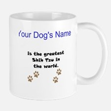 Greatest Shih Tzu In The World Small Mug