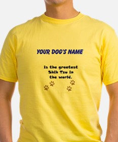 Greatest Shih Tzu In The World T-Shirt