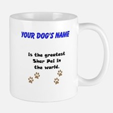 Greatest Shar Pei In The World Small Mug