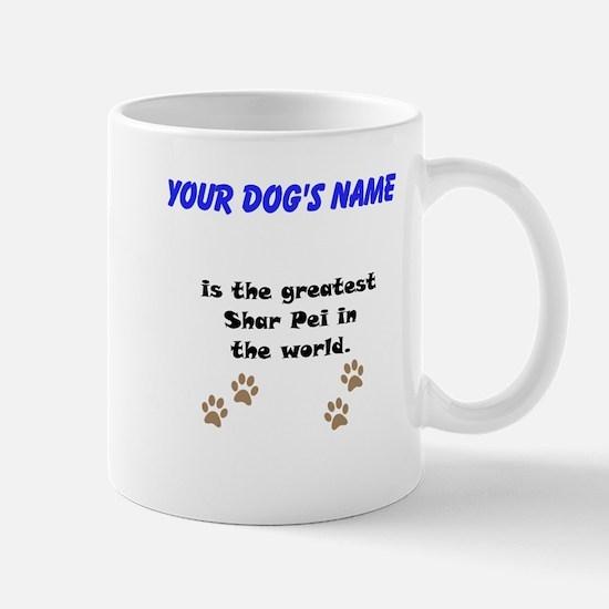 Greatest Shar Pei In The World Small Mug