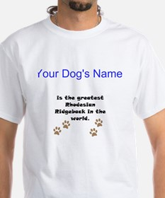 Greatest Rhodesian Ridgeback In The World T-Shirt