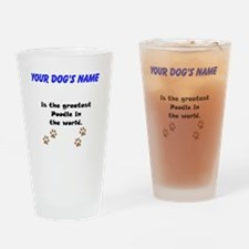 Greatest Poodle In The World Drinking Glass