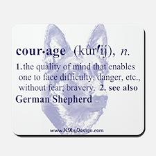 Courage--German Shepherd Mousepad