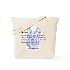 Courage--German Shepherd Tote Bag