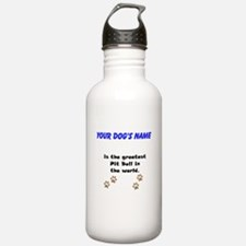 Greatest Pit Bull In The World Sports Water Bottle