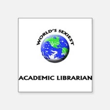 World's Sexiest Academic Librarian Sticker